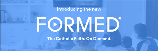 Learn the faith with FORMED!