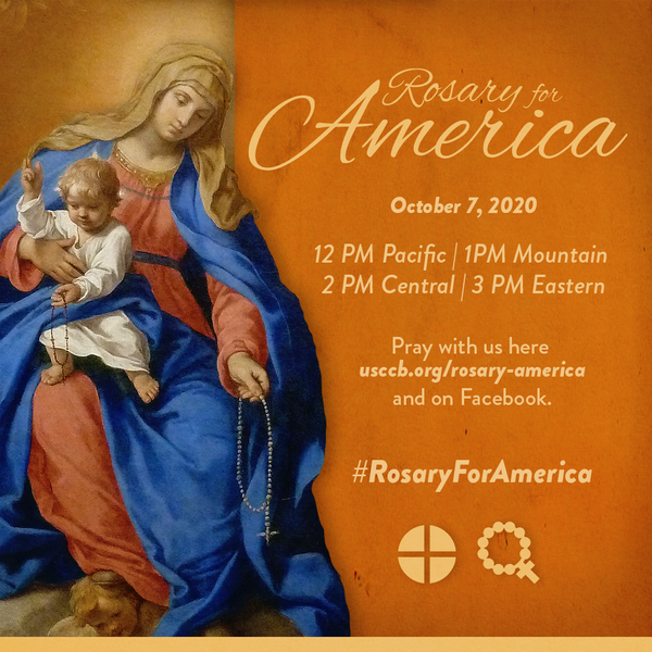 Rosary for America Oct. 7, 2020