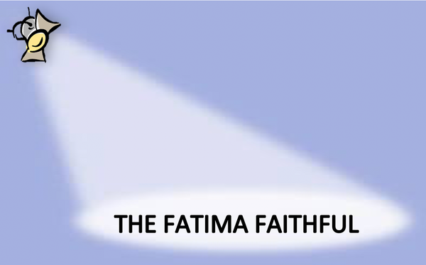 The Fatima Faithful for January 2021